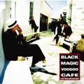 Black Magic Voodoo Cafe